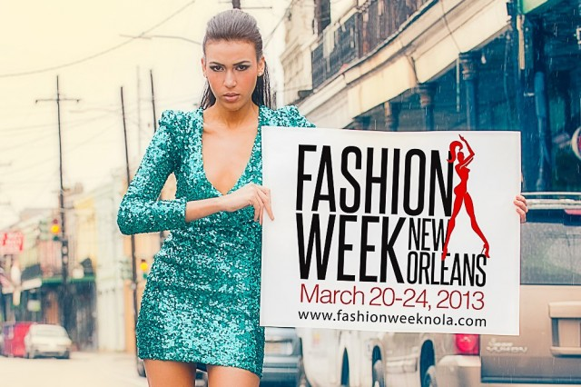 It's Fashion Week, New Orleans!